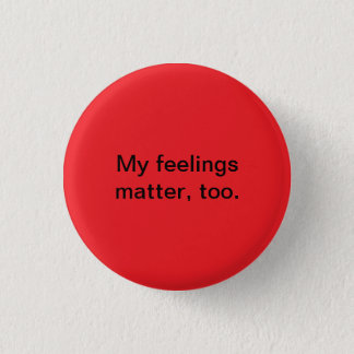 feelings matter 1 inch round button