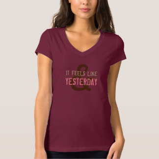 FEELS LIKE YESTERDAY Pink T-Shirt