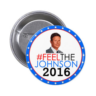 #feelthejohnson Gary Johnson 2016 2 Inch Round Button