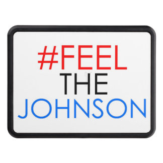 #feelthejohnson Gary Johnson 2016 Hitch cover