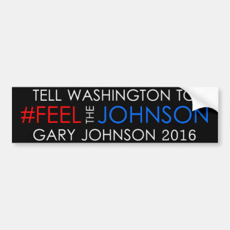 #feelthejohnson Gary Johnson 2016 Sticker