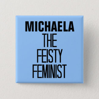 Feisty Feminist 2 Inch Square Button
