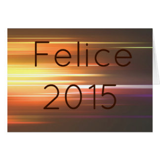 Felice 2015 greeting card