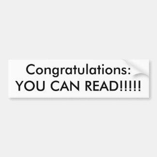 Félicitations : VOUS POUVEZ LIRE ! ! ! ! ! Autocollant De Voiture