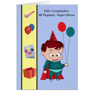 Feliz Cumpleaños mi pequeño  heroe Card