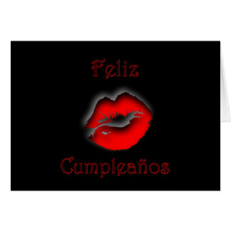 Feliz Cumpleaños Spanish Birthday with kissing lip Greeting Card