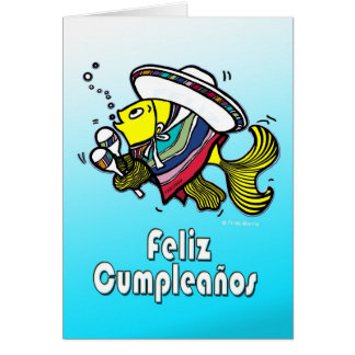 FELIZ CUMPLEAÑOS spanish funny mexican fish bday Greeting Card
