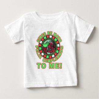 Feliz Cumpleanos to Me! Happy Birthday in Spanish Baby T-Shirt