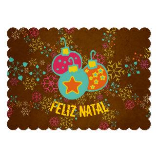 "Feliz Natal Ornaments Holidays Card 5"" X 7"" Invitation Card"