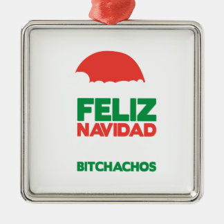 Feliz Navidad Bitchachos Silver-Colored Square Ornament