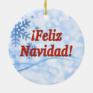 ¡Feliz Navidad! Merry Christmas in Spanish rf Ceramic Ornament