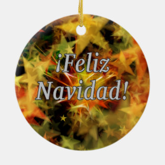 ¡Feliz Navidad! Merry Christmas in Spanish wf Round Ceramic Ornament