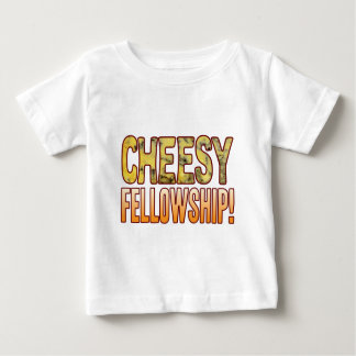 Fellowship Blue Cheesy Baby T-Shirt