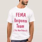 FEMA Response Team, Shirt