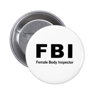 Female Body Inspector 2 Inch Round Button