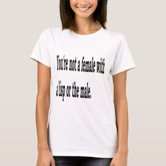 Female Lisp, 2 T-Shirt
