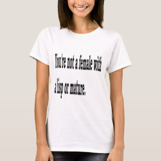 Female Lisp, 4 T-Shirt