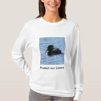 female loon, Protect our Loons T-Shirt