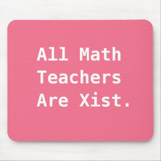 Female Math Teacher Gift Funny Sexist Pun Joke Mouse Pad