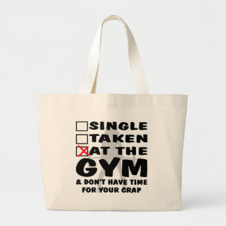 Female Single Taken At The Gym And Don't Have Time Jumbo Tote Bag