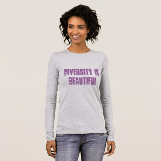 "Female T Shirt ""DIVERSITY IS BEAUTIFUL """