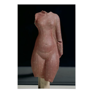Female torso, probably Queen Nefertiti Poster