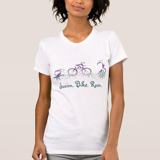 Female Triathlete-Swim. Bike. Run. T-Shirt