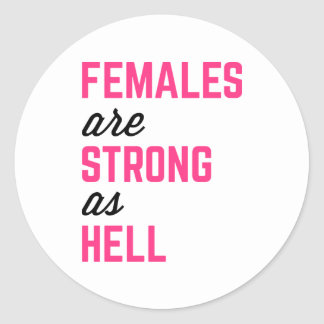 Females Strong Hell Gym Quote Classic Round Sticker