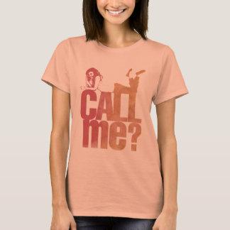 """Feminine t-shirt """"Call Me"""" It binds to me?"""
