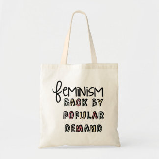 Feminism: Back By Popular Demand Budget Tote