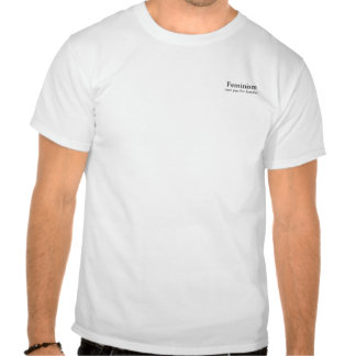 Feminism for males tees