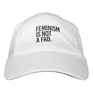 Feminism is not a fad - hat