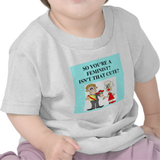 feminism joke t-shirt