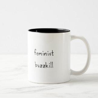Feminist Buzzkill Mug