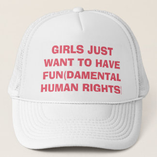 Feminist Girls Just Want to Have Rights Trucker Hat