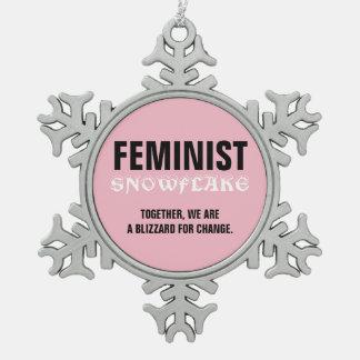 Feminist Snowflake Blizzard for Change Snowflake Pewter Christmas Ornament