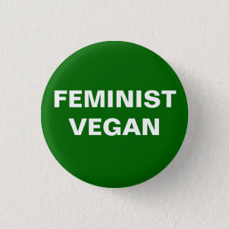 Feminist Vegan Button