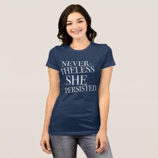 Féministe néanmoins elle a persisté t-shirt