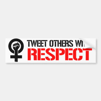Feminists Resist - Tweet others with respect - Fem Bumper Sticker