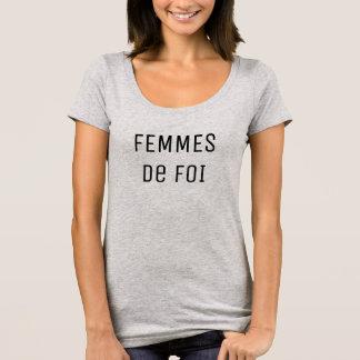 Femmes de Foi T-shirt - Women of Faith