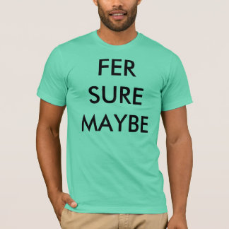 FER SURE MAYBE - THE MEDIC DROID - T SHIRT MINT