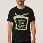 Fergisms Give Me Fergasms Tees