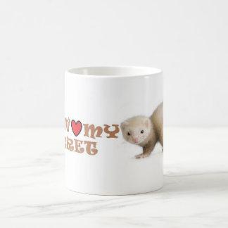 """Ferret Coffee Mug """" I love my ferret"""""""