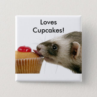 Ferrets Love Cupcakes 2 Inch Square Button