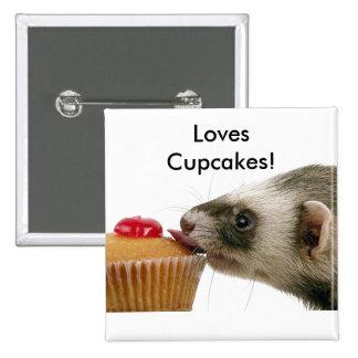Ferrets Love Cupcakes 2 Inch Square Button