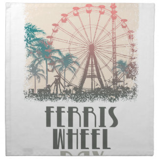 Ferris Wheel Day - Appreciation Day Napkin