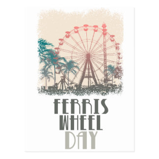 Ferris Wheel Day - Appreciation Day Postcard