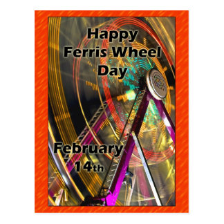 Ferris Wheel Day Post Card February 14