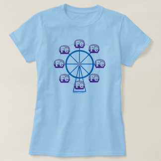 Ferrous Wheel Pun T-Shirt