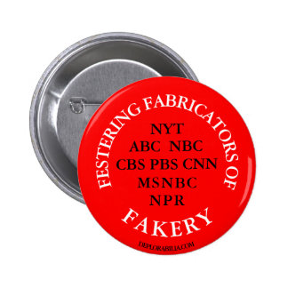 Festering Fabricators of Fakery. 2 Inch Round Button